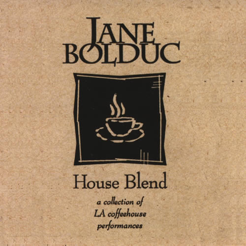 House Blend by Jane Bolduc
